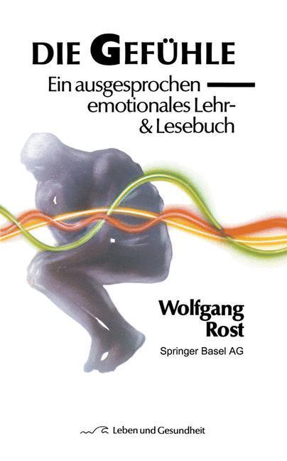 Die Gefühle als Buch von W. Rost