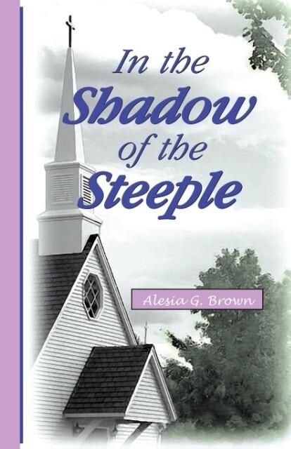 In the Shadow of the Steeple als Taschenbuch