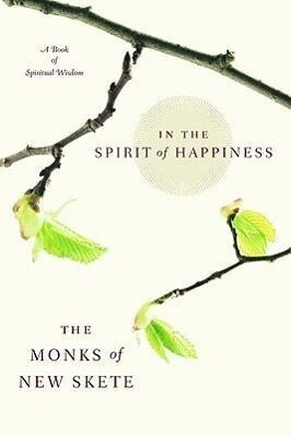 In the Spirit of Happiness: Spiritual Wisdom for Living als Taschenbuch