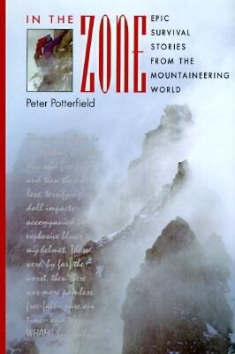 In the Zone: Epic Survival Stories from the Mountaineering World als Buch