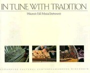 In Tune with Tradition: Wisconsin Folk Musical Instruments