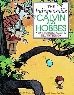 The Indispensable Calvin and Hobbes als Taschenbuch