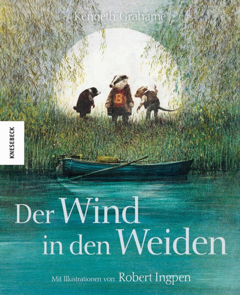Der Wind in den Weiden als Buch von Kenneth Gra...