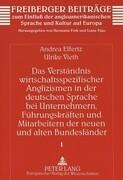 Das Verständnis wirtschaftsspezifischer Anglizismen in der deutschen Sprache bei Unternehmern, Führu