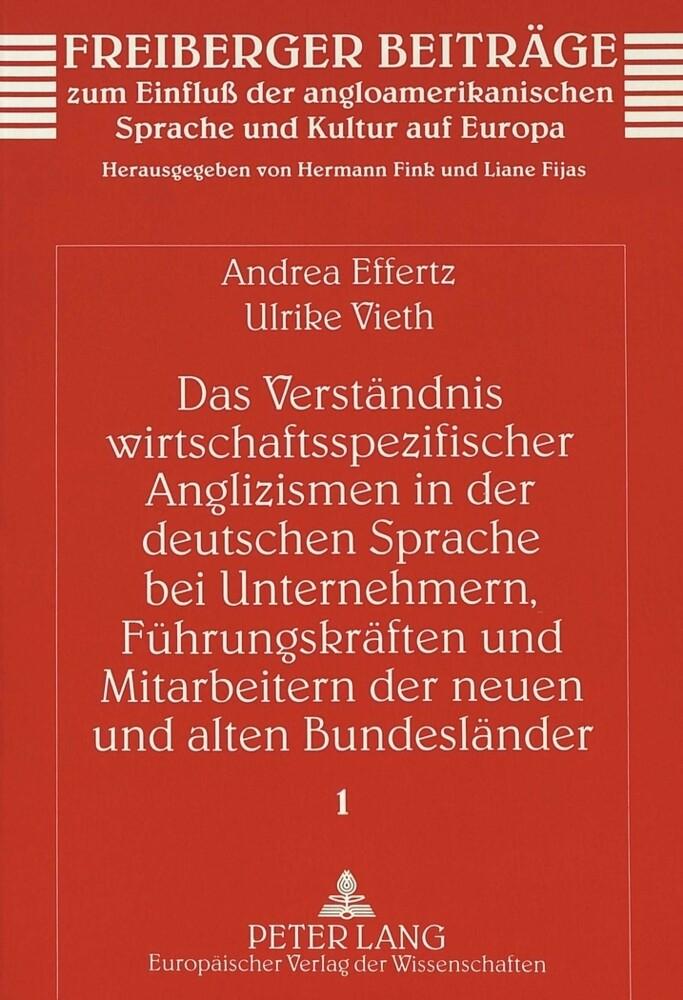 Das Verständnis wirtschaftsspezifischer Anglizismen in der deutschen Sprache bei Unternehmern, Führu als Buch (kartoniert)