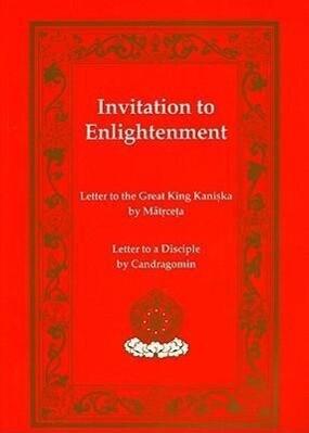 Invitation to Enlightenment: Texts by Matricheta & Chandragomin als Taschenbuch