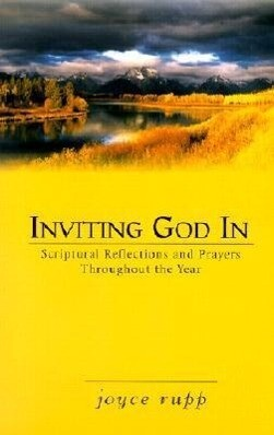Inviting God in: Scriptural Reflections and Prayers Throughout the Year als Taschenbuch