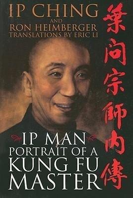 IP Man: Portrait of a Kung Fu Master als Taschenbuch