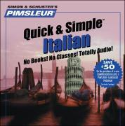 Pimsleur Italian Quick & Simple Course - Level 1 Lessons 1-8 CD: Learn to Speak and Understand Italian with Pimsleur Language Programs