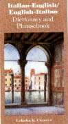Italian-English/English-Italian Dictionary and Phrasebook