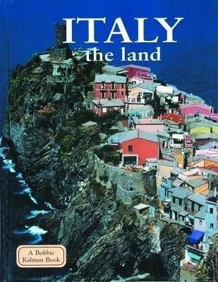 Italy the Land als Buch (gebunden)