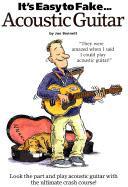It's Easy to Fake Acoustic Guitar als Taschenbuch