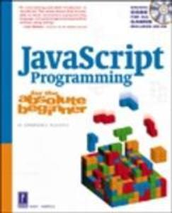 JavaScript Programming for the Absolute Beginner als Buch