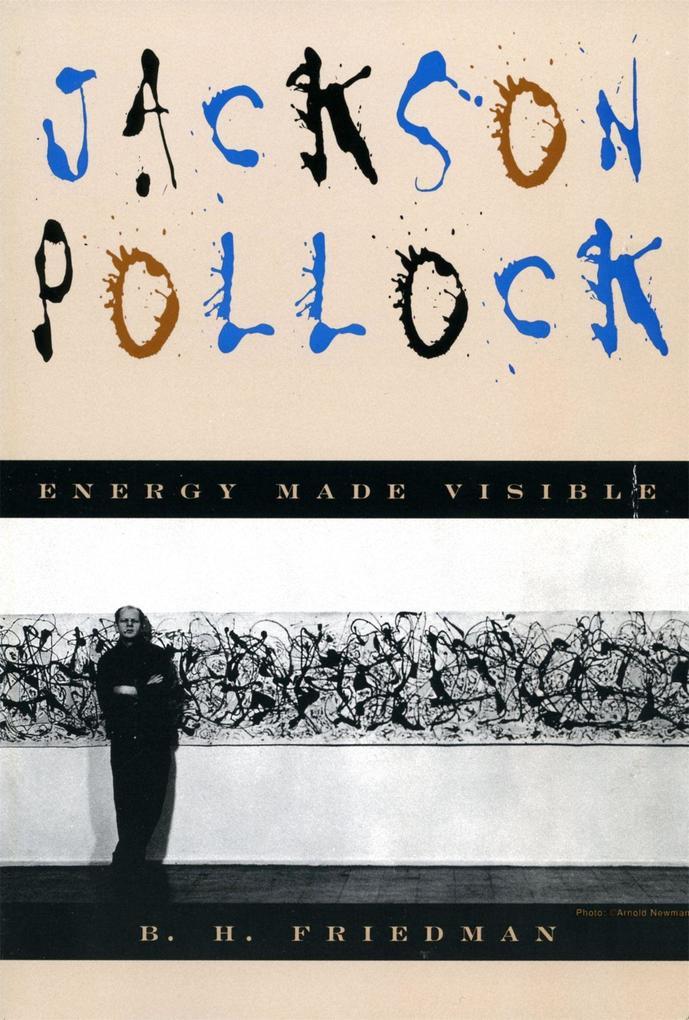 Jackson Pollock: Energy Made Visible als Taschenbuch