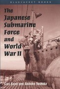 The Japanese Submarine Force and World War II