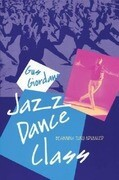Jazz Dance Class: Beginning Thru Advanced