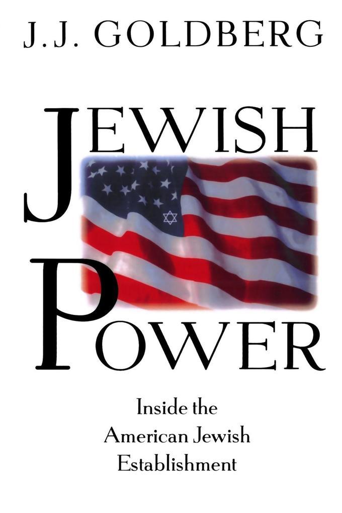 Jewish Power: Inside the American Jewish Establishment als Taschenbuch