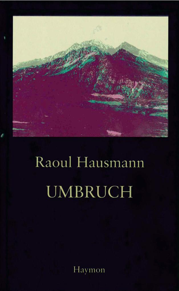 Umbruch als Buch von Raoul Hausmann