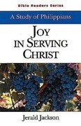 Joy in Serving Christ Student: A Study of Philippians