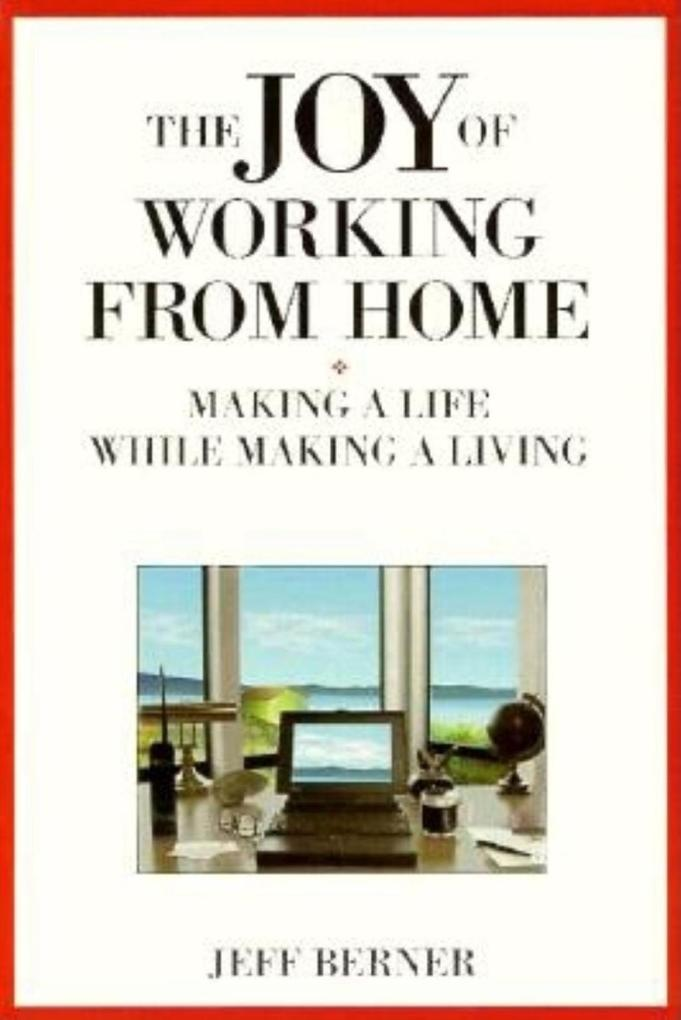 The Joy of Working from Home als Taschenbuch
