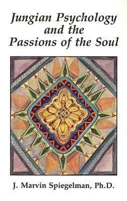 Jungian Psychology and the Passions of Soul als Taschenbuch