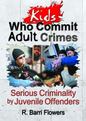 Kids Who Commit Adult Crimes als Buch (gebunden)