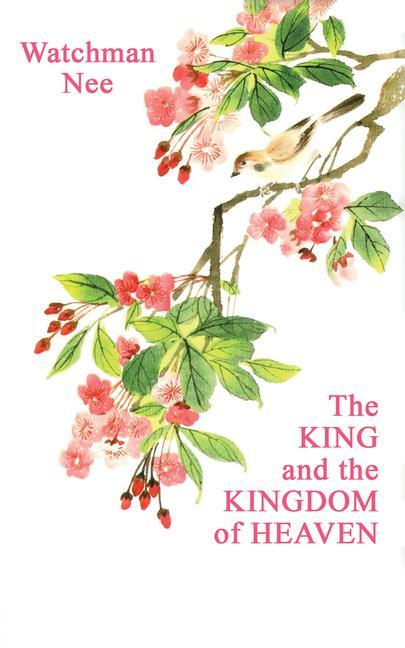 The King and the Kingdom of Heaven als Taschenbuch