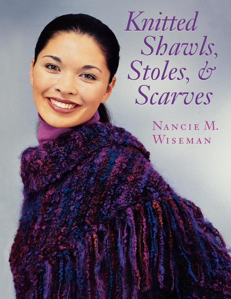 Knitted Shawls, Stoles, and Scarves Print on Demand Edition als Taschenbuch