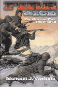 Fire and Ice: The Korean War 1950- 53