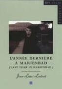"Last Year in Marienbad: (""L'annee Derniere a Marienbad"")"
