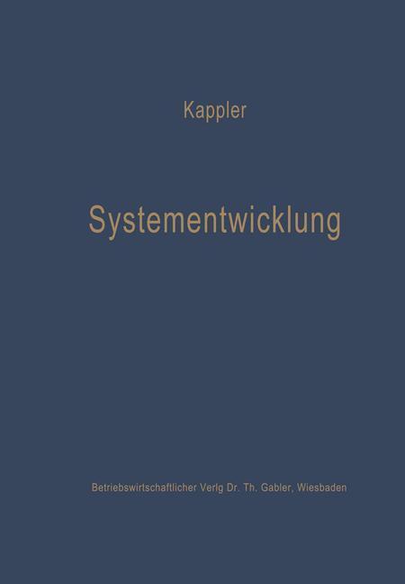 Systementwicklung als Buch von Ekkehard Kappler