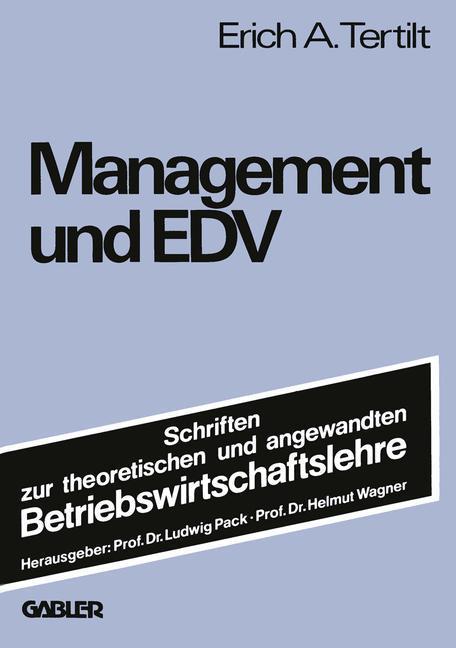 Management und EDV als Buch von Erich A. Tertilt