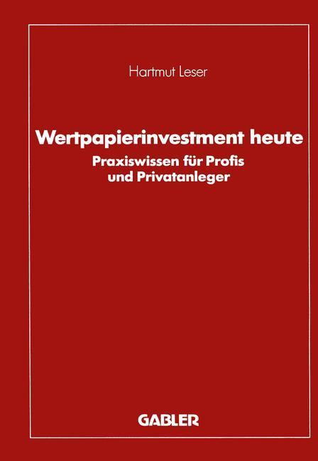 Wertpapierinvestment heute als Buch von Hartmut...