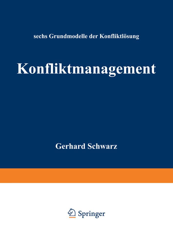 Konfliktmanagement als Buch von Schwarz Gerhard
