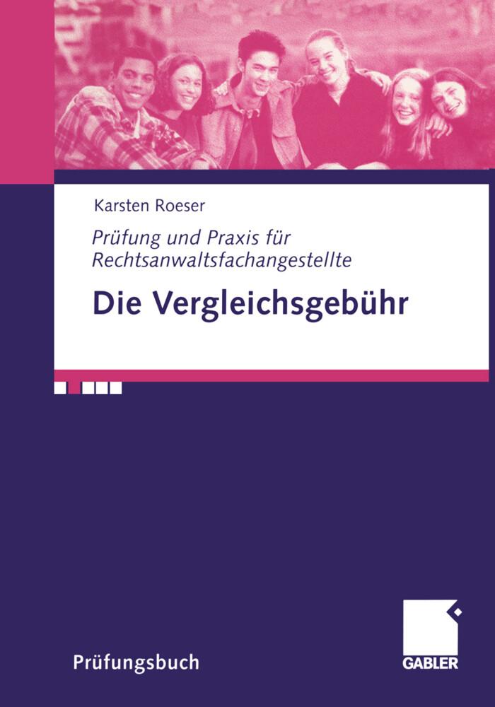 Die Vergleichsgebühr als Buch von Karsten Roeser