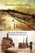 La Pointe: Village Outpost on Madeline Island