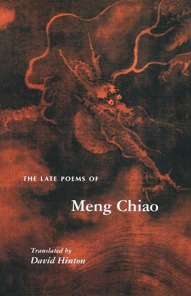 The Late Poems of Meng Chiao als Taschenbuch