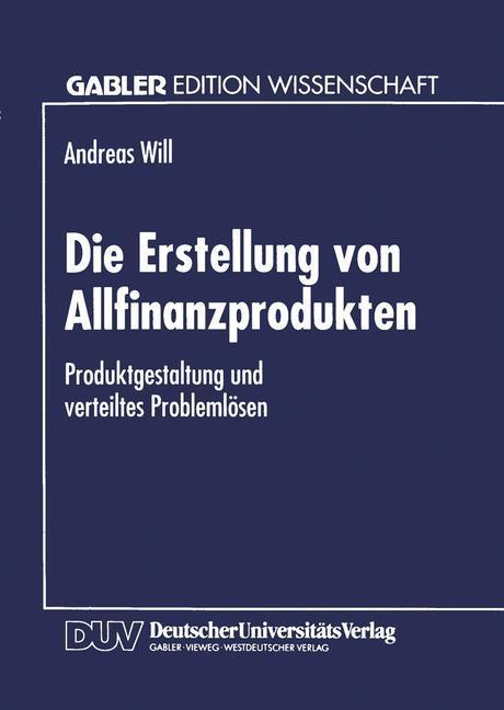 Die Erstellung von Allfinanzprodukten als Buch ...