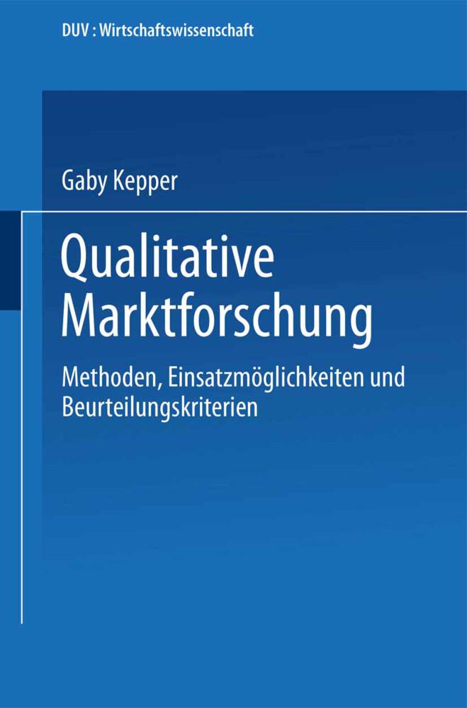 Qualitative Marktforschung als Buch von Gaby Ke...