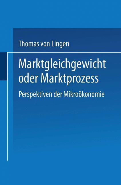 Marktgleichgewicht oder Marktprozeß als Buch vo...