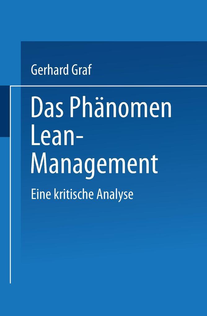 Das Phänomen Lean Management als Buch von Gerha...