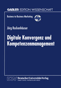 Digitale Konvergenz und Kompetenzenmanagement