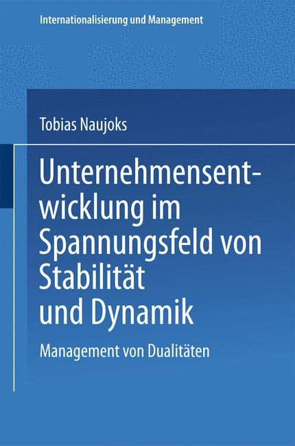 Unternehmensentwicklung im Spannungsfeld von St...