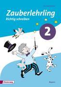 Zauberlehrling 2. Arbeitsheft. Vereinfachte Ausgangsschrift. Bayern