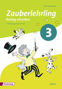 Zauberlehrling 3. Arbeitsheft. Schulausgangsschrift SAS. Bayern