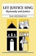 Let Justice Sing: Hymnody and Justice