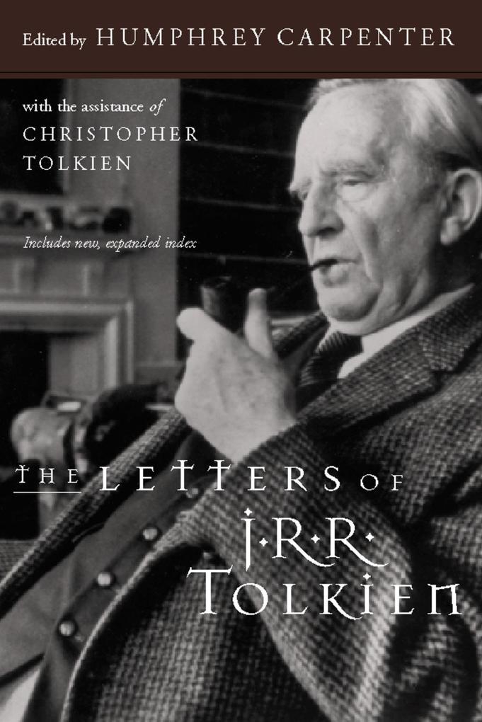 The Letters of J.R.R. Tolkien als Taschenbuch