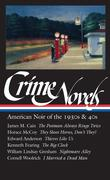 Crime Novels: American Noir of the 1930s & 40s (Loa #94): The Postman Always Rings Twice / They Shoot Horses, Don't They? / Thieves Like Us / The Big