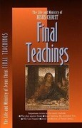 The Final Teachings: Daily Devos for a Deeper Relationship