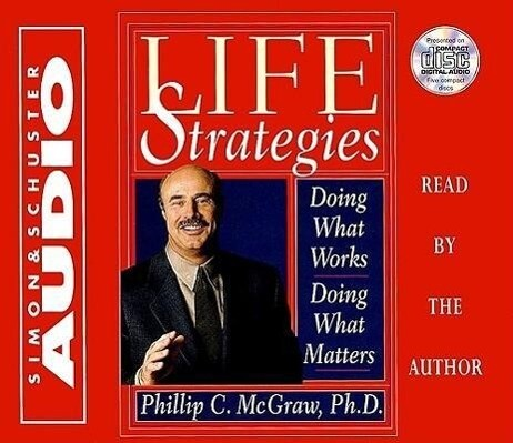 Life Strategies: Doing What Works Doing What Matters als Hörbuch CD